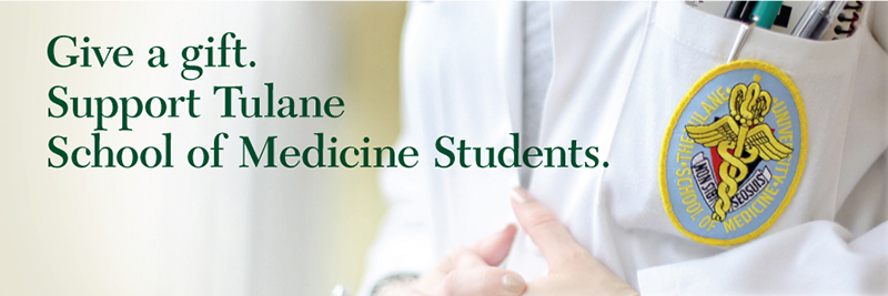 Giving to Tulane School of Medicine